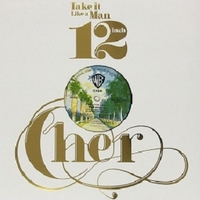 Take it like a man (6 vers.) - CHER