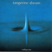 Rubycon - TANGERINE DREAM