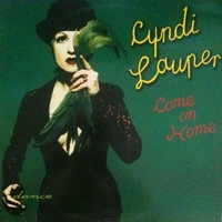 Come on home - CYNDI LAUPER