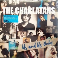 Us and us only (RSD 2019) - CHARLATANS