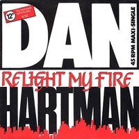 Relight my fire (the historical 1979 re-mix) - DAN HARTMAN