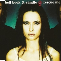 Rescue me(4 tracks) - BELL BOOK AND CANDLE