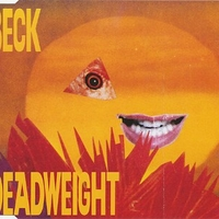 Deadweight (3 tracks) - BECK