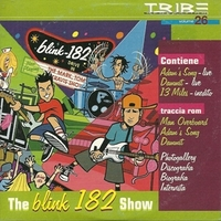 The Blink 182 show (3 tracks+ multimedia tracks) - BLINK 182