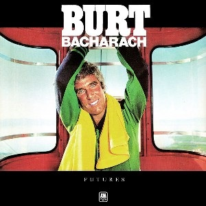 Futures - BURT BACHARACH