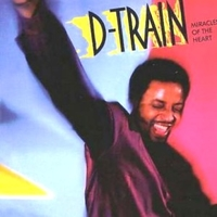 Miracles of the heart - D-TRAIN