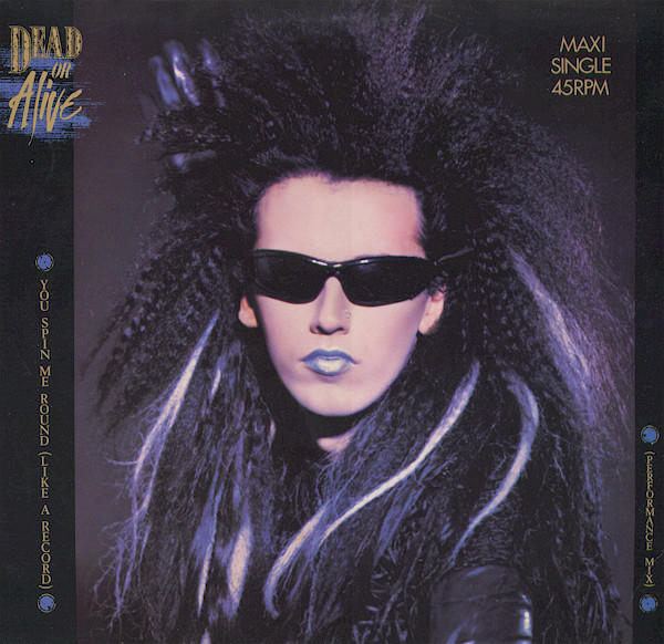 You spin me round (like a record) (performamce mix) - DEAD OR ALIVE
