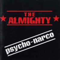 Psycho-narco - ALMIGHTY