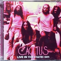 Live in the States 1971 - CACTUS