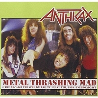 Metal trashing mad - ANTHRAX