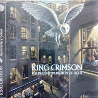 The reconstrukction of light - KING CRIMSON