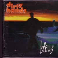 Bleus - DIRTY HANDS