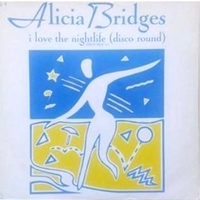 I love the nightlife (disco round)(med mix '87) - ALICIA BRIDGES