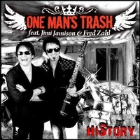 History - ONE MAN'S TRASH feat. Jimi Jamison & Fred Zahl
