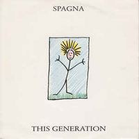This generation\Me and you - SPAGNA