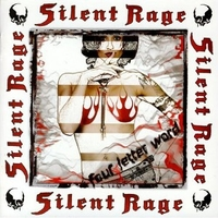 Four letter word - SILENT RAGE