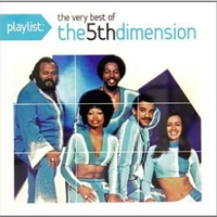 Playlist: the very best of the 5th dimension - 5TH DIMENSION