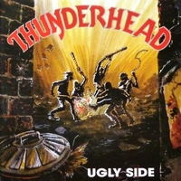 Ugly side - THUNDERHEAD