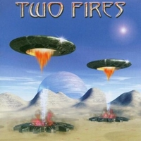 Two fires - TWO FIRES