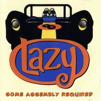 Some assembly required - LAZY