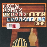 Something to talk about (3 vers.) - BADLY DRAWN BOY