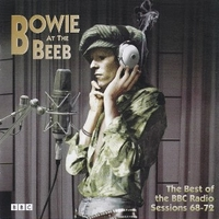 Bowie at the Beeb - The best of the BBC radio sessions 68/72 - DAVID BOWIE