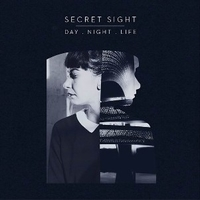Day.Night.Life - SECRET SIGHT