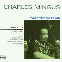 "Take the A train (same as ""Mingus revisited"") - CHARLES MINGUS"
