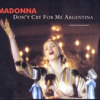 Don't cry for me Argentina (6 vers.) - MADONNA