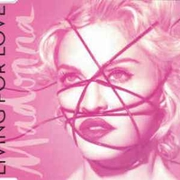 Living for love (2 vers.) - MADONNA