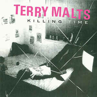 Killing time - TERRY MALTS
