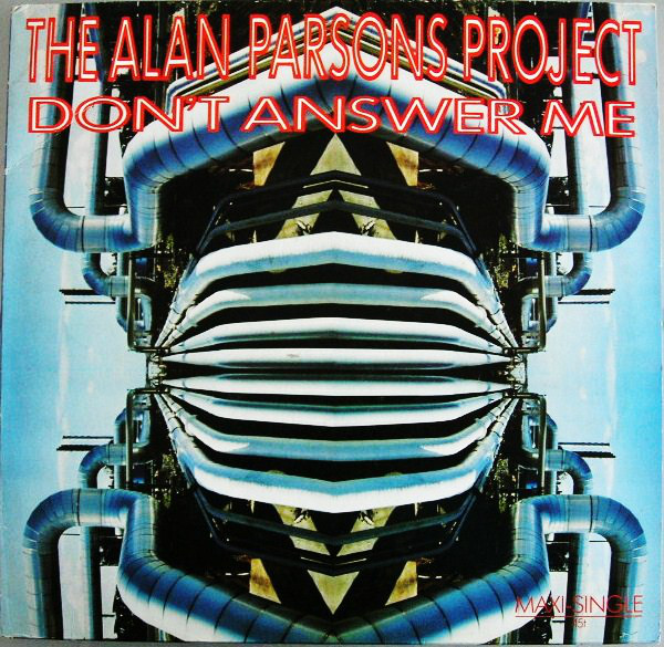 Don't answer me - ALAN PARSONS PROJECT