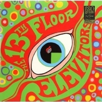 The psychedelic sound of the 13th floor elevators - 13TH FLOOR ELEVATORS