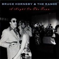A night on the town - BRUCE HORNSBY and the range