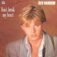 Don't break my heart\Groove don't break my heart - DEN HARROW