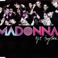 Get together (3 vers.) - MADONNA