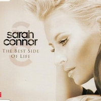 The best side of life (3 tracks+video track) - SARAH CONNOR