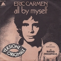 All by myself \ Everything - ERIC CARMEN