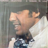 A woman in love - ADRIANO CELENTANO