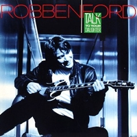 Talk to your daughter - ROBBEN FORD