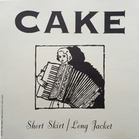 Short skirt/long jacket (album+radio vers.) - CAKE