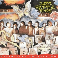 The definitive collection - BLOOD SWEAT & TEARS