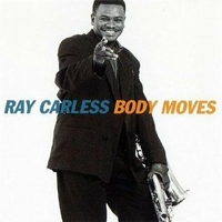 Body moves - RAY CARLESS