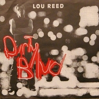 Dirty blvd. \ Last great american whale - LOU REED