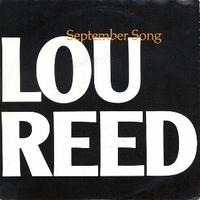 September song \ O heavenly salvation - LOU REED