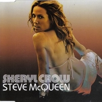 Steve McQueen (3 tracks+1 video track) - SHERYL CROW
