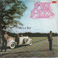 He's a liar (vocal+instrumental vers.) - BEE GEES