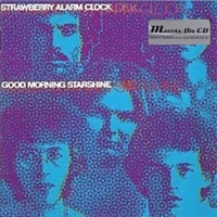 Good morning starshine - STRAWBERRY ALARM CLOCK