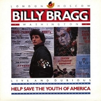Help save the youth of America EP: live and dubious - BILLY BRAGG