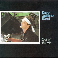 Out of the air - DAVY SPILLANE band